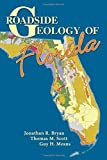 img - for Roadside Geology of Florida (Roadside Geology Series) by Bryan (2008-03-30) book / textbook / text book