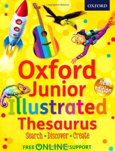 Oxford Junior Illustrated Thesaurus by Oxford Dictionaries (2012) ()