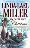 An Outlaw's Christmas, Linda Lael Miller, 0606350365