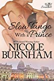 Slow Tango With a Prince (Royal Scandals Book 3)