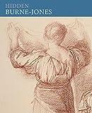 Hidden Burne-Jones: Works on Paper by Edward Burne-Jones from Birmingham Museums and Art Gallery