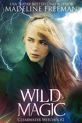 (Wild Magic (Clearwater Witches Book 2))