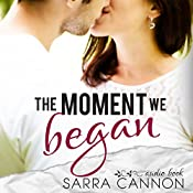 The Moment We Began: Fairhope Book 2 | Sarra Cannon