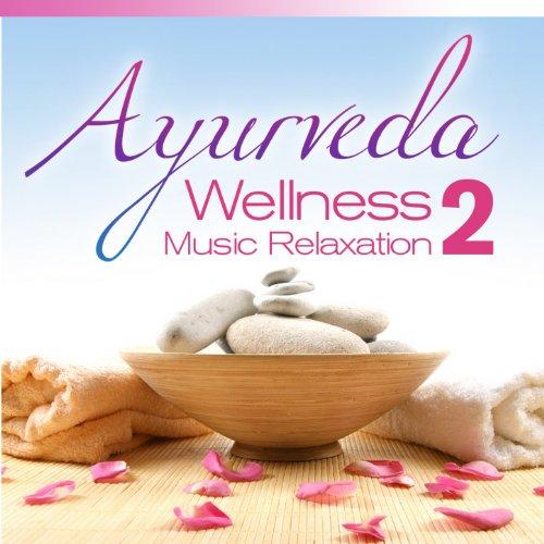 Ayurveda Wellness Music Relaxa...
