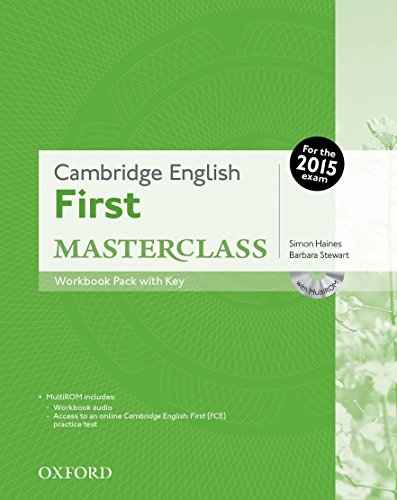 Cambridge English: First Masterclass: Cambridge English First Certificate Masterclass. Workbook with Key Exam Pack 2015 Edition