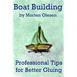 Boat Building – Professional Tips for Gluing Stitch'n glue Boats [Booklet]
