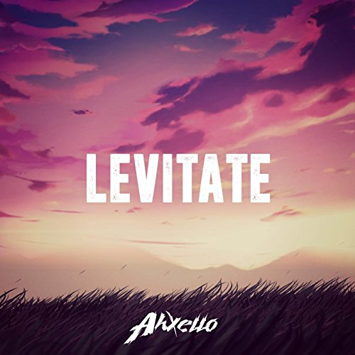 Amazon.com: Levitate: Ahxello: MP3 Downloads