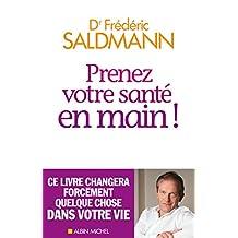 Prenez votre santé en main ! (French Edition)