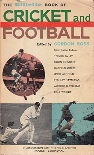 THE GILLETTE BOOK OF CRICKET AND FOOTBALL