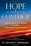 Hope in the Face of Conflict, Kenneth Newberger, 0615327419