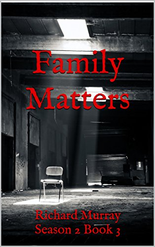 Family Matters: Season 2 Book 3 (Killing the Dead 9)