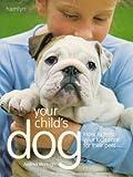 Your Child's Dog, Caroline Davis, 0600615944