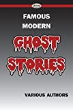 img - for Famous Modern Ghost Stories by Various Authors (2015-01-08) book / textbook / text book