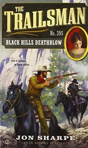 The Trailsman #395: Black Hills - Malls Fargo