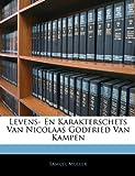 Levens- en Karakterschets Van Nicolaas Godfried Van Kampen, Samuel Muller, 1143994663