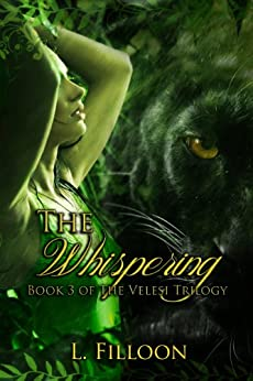 The Whispering (The Velesi Trilogy Book 3) (English Edition) de [Filloon, L.]