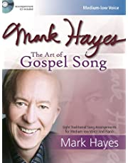 Mark Hayes: The Art of Gospel Song