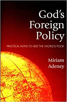 Book God's Foreign Policy: Practical Ways to Help the World's Poor