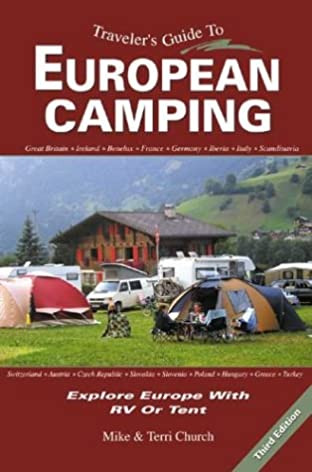 traveler s guide to european camping explore europe with rv or tent rh amazon com camping guide book order free camping guide book pdf