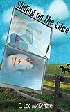 Sliding on the Edge, C. Lee McKenzie, 1934813060