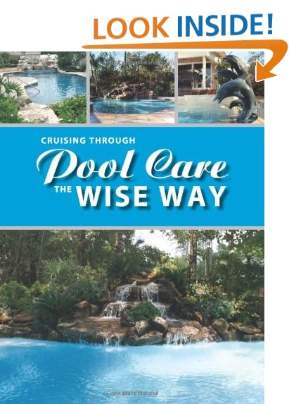 Cruising Through Pool Care The Wise Way (English Edition)