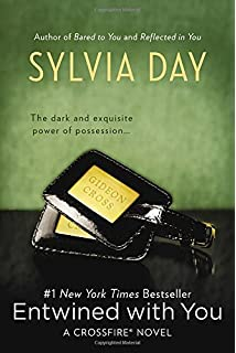 Reflected in you crossfire sylvia day 9780425263914 amazon entwined with you crossfire book 3 fandeluxe Images