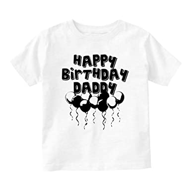 Amazon Kids Streetwear Happy Birthday Daddy Balloons Baby Toddler T Shirt Tee Clothing