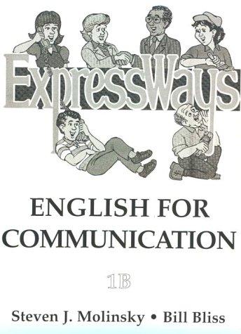 Expressways: English for Communication (Bk. 1b)