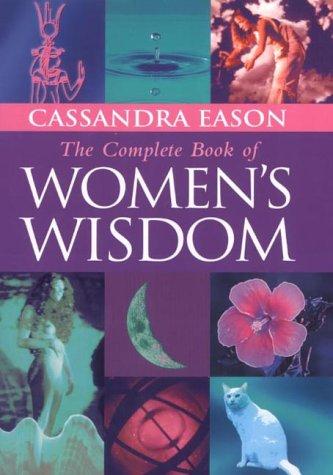 The Complete Book of Women's Wisdom pdf