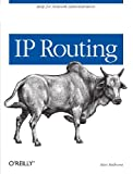 IP Routing, Ravi Malhotra, 0596002750
