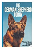 The German Shepherd Today, Winifred G. Strickland and James A. Moses, 0026150301