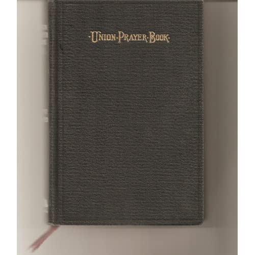 UNION PRAYER BOOK FOR JEWISH WORSHIP PART 2 The Central Conference Of American Rabbis