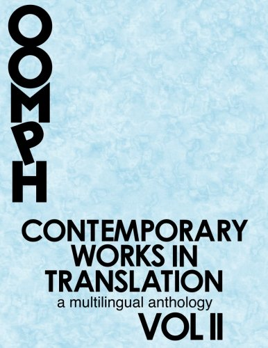 Contemporary Works in Translation: A Multilingual Anthology (Vol II)