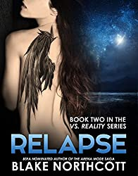 Relapse (The Vs. Reality Series Book 2)