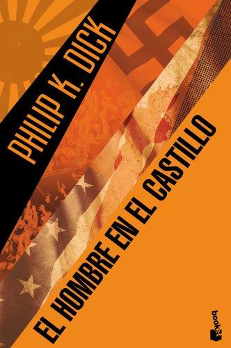 Descargar Libro El Hombre En El Castillo Philip K. Dick