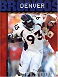 The History of the Denver Broncos, Adam Schmalzbauer, 1583412956