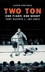 Two Ton: One Night, One Fight -Tony Galento v. Joe Louis