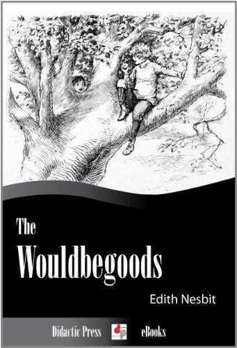 Amazon the wouldbegoods illustrated ebook edith nesbit the wouldbegoods illustrated by nesbit edith fandeluxe PDF