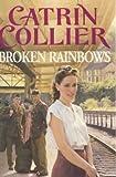 Broken Rainbows