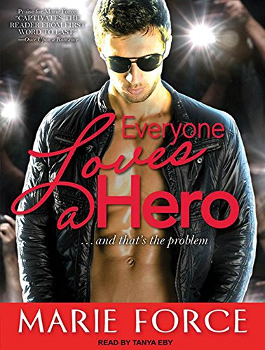 Everyone Loves a Hero: And That's the Problem pdf
