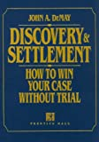 Discovery & Settlement: How to Win Your Case Without Trial