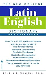 The Bantam New College Latin & English Dictionary (The Bantam New College Dictionary Series)
