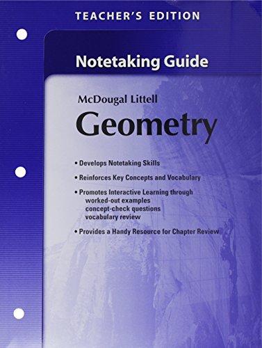 Holt McDougal Larson Geometry: Teacher's Notetaking Guide