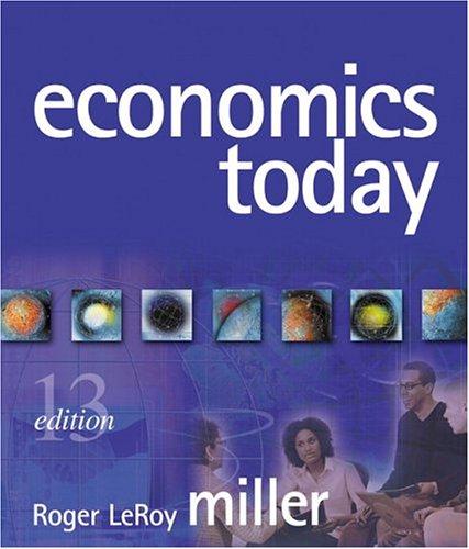 Economics Today (13th Edition) (Addison-Wesley Series in Economics)