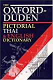 The Oxford-Duden Pictorial Thai and English Dictionary, Oxford University Press, 0198600143
