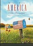 America the Beautiful, Katherine Lee Bates, 1591129567