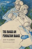 img - for The House on Pendleton Block book / textbook / text book