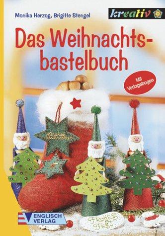 Das Weihnachtsbastelbuch