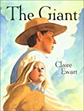 The Giant, Claire Ewart, 0802788351