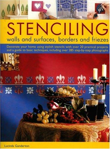 Stencilling: Walls & Surfaces, Borders & Friezes
